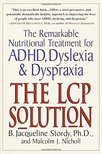 B. Jacqueline Stordy The Lcp Solution The Remarkable Nutritional Treatment For Adhd Dy
