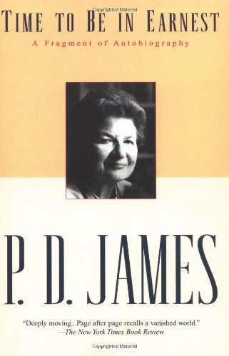 P. D. James Time To Be In Earnest A Fragment Of Autobiography