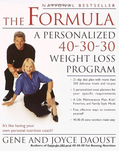 Gene Daoust The Formula A Personalized 40 30 30 Fat Burning Nutrition Pro