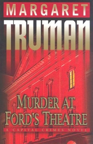 Murder At Ford's Theatre Murder At Ford's Theatre (capital Crimes) Capital Crimes