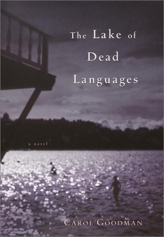 Carol Goodman The Lake Of Dead Languages