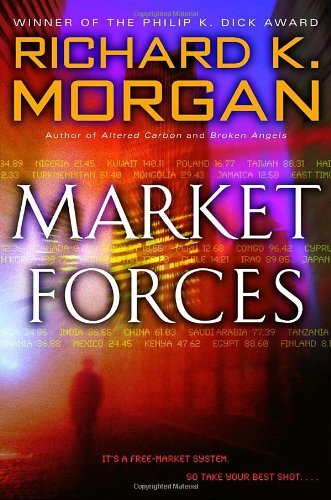 Richard K. Morgan Market Forces