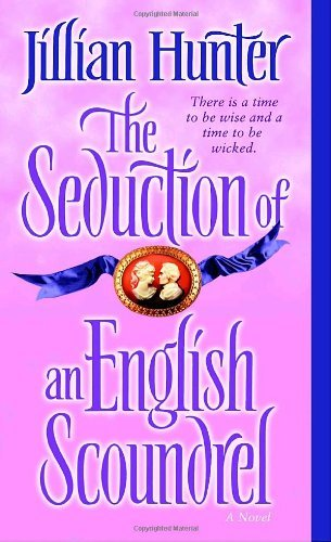 Jillian Hunter The Seduction Of An English Scoundrel