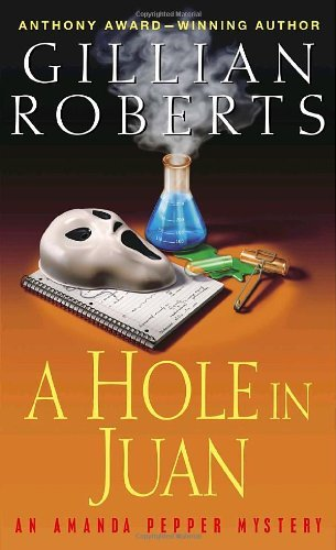Gillian Roberts A Hole In Juan An Amanda Pepper Mystery