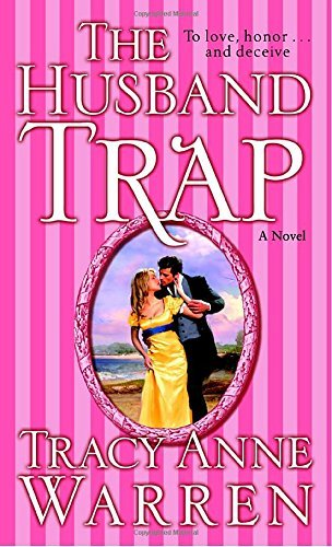 Tracy Anne Warren The Husband Trap