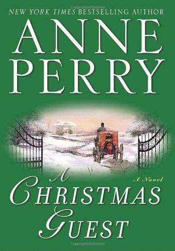 Anne Perry A Christmas Guest