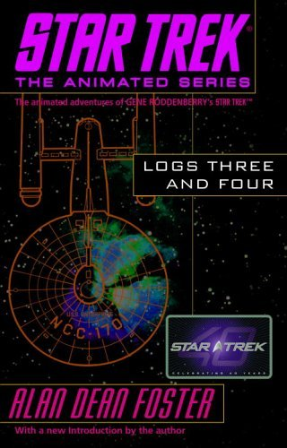 Alan Dean Foster Star Trek Logs Three And Four