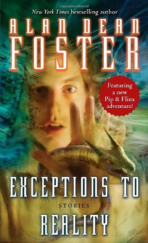 Alan Dean Foster Exceptions To Reality Stories