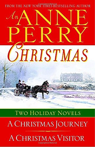 Anne Perry An Anne Perry Christmas Two Holiday Novels