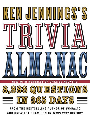Ken Jennings Ken Jennings's Trivia Almanac 8 888 Questions In 365 Days