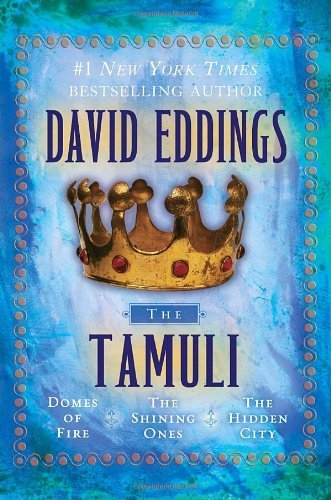 David Eddings The Tamuli Domes Of Fire The Shining Ones The Hidden Cit