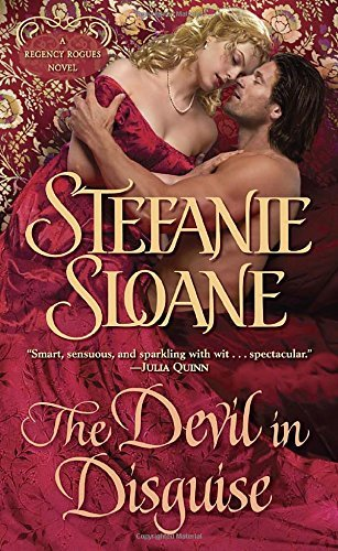 Stefanie Sloane The Devil In Disguise A Regency Rogues Novel
