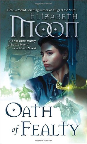 Elizabeth Moon Oath Of Fealty