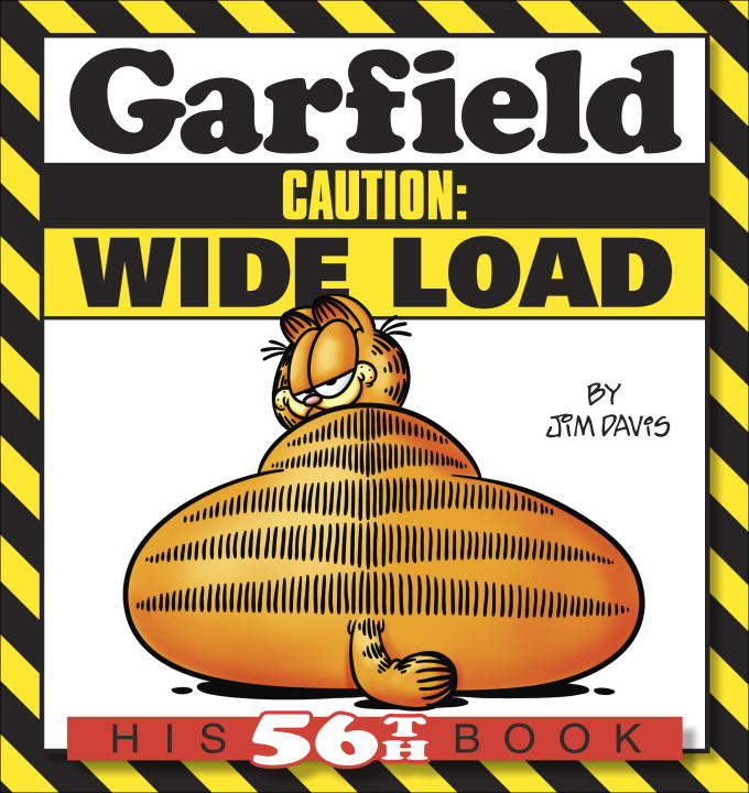 Jim Davis Garfield Caution Wide Load His 56th Book