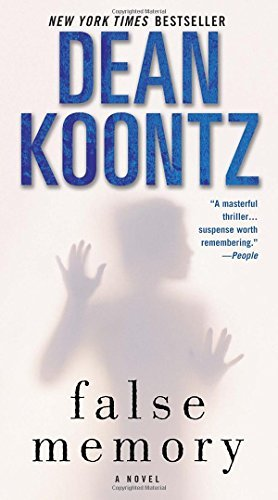 Dean R. Koontz False Memory