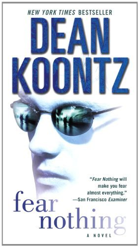 Dean R. Koontz Fear Nothing