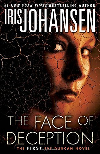 Iris Johansen The Face Of Deception The First Eve Duncan Novel