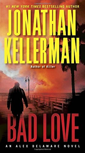 Jonathan Kellerman Bad Love