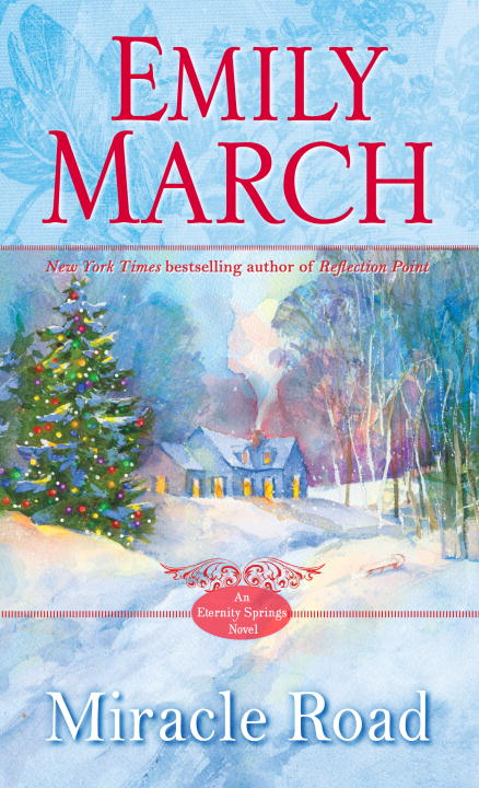 Emily March Miracle Road An Eternity Springs Novel