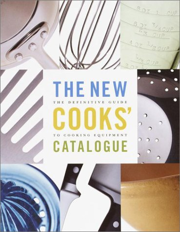 Burt Wolf The New Cooks' Catalogue