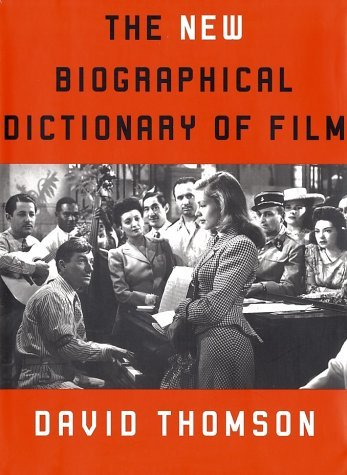 David Thomson The New Biographical Dictionary Of Film
