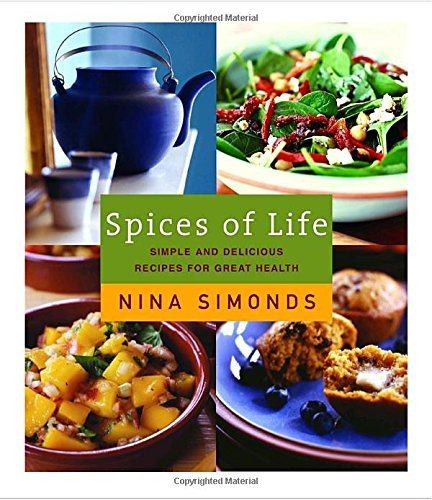 Nina Simonds Spices Of Life Simple And Delicious Recipes For Great Health