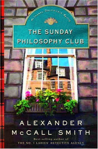Mccall Smith Alexander Sunday Philosophy Club The