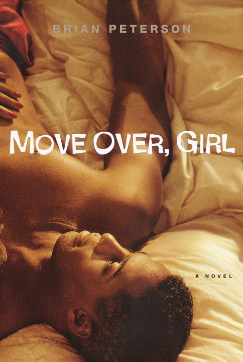 Brian Peterson Move Over Girl A Novel