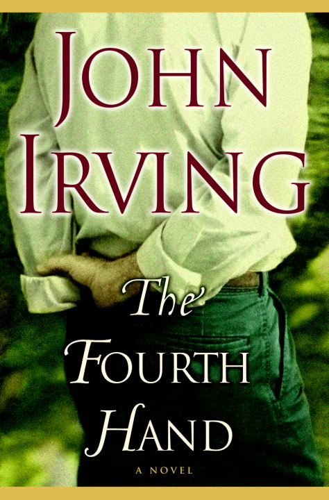 John Irving Fourth Hand