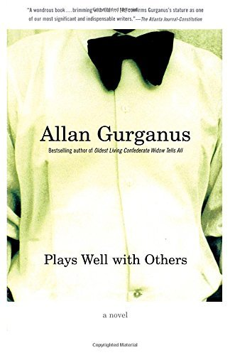 Allan Gurganus Plays Well With Others