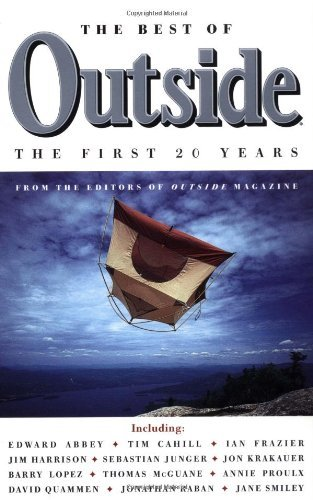 Outside Magazine The Best Of Outside The First 20 Years