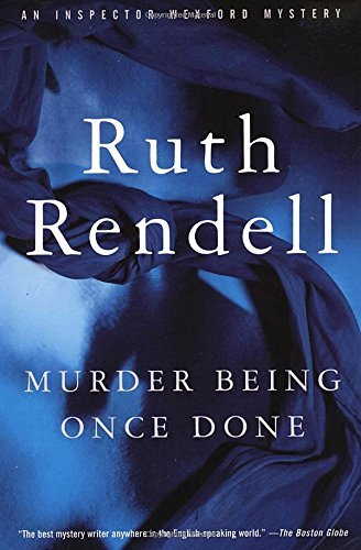 Ruth Rendell Murder Being Once Done