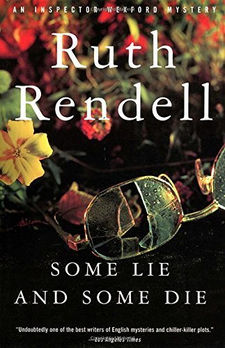 Ruth Rendell Some Lie And Some Die