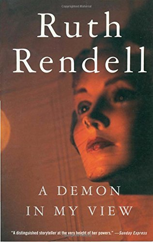 Ruth Rendell A Demon In My View