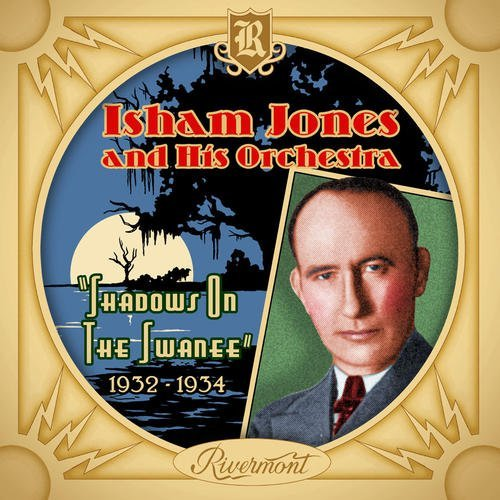 Isham & His Orchestra Jones Shadows On The Swanee 1932 193