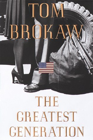 Tom Brokaw The Greatest Generation Large Print