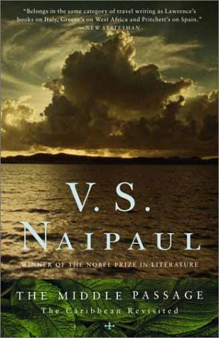 V. S. Naipaul The Middle Passage The Caribbean Revisited