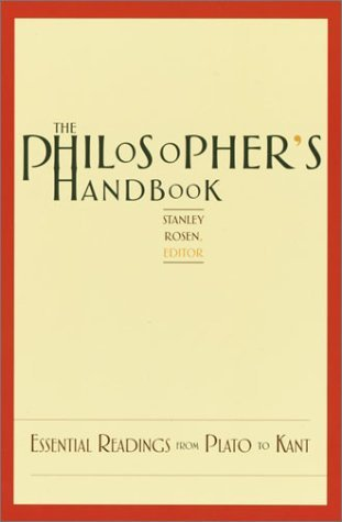 Stanley Rosen The Philosopher's Handbook Essential Readings From Plato To Kant Revised Large Print