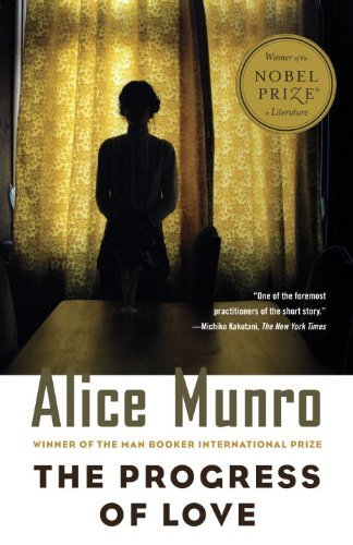 Alice Munro The Progress Of Love