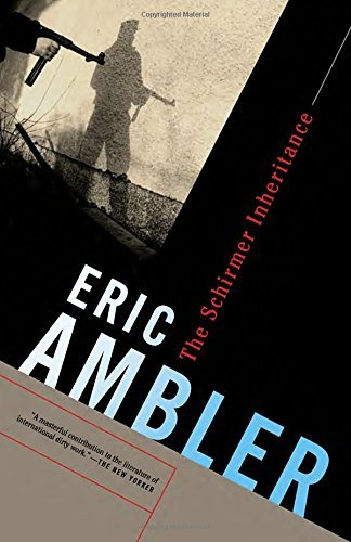 Eric Ambler The Schirmer Inheritance