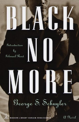 George S. Schuyler Black No More