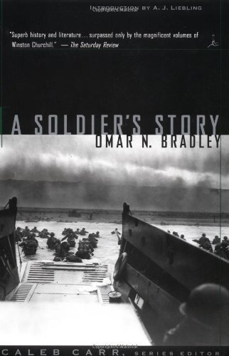 Omar Nelson Bradley A Soldier's Story