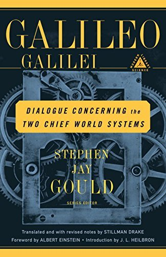 Galileo Galilei Dialogue Concerning The Two Chief World Systems