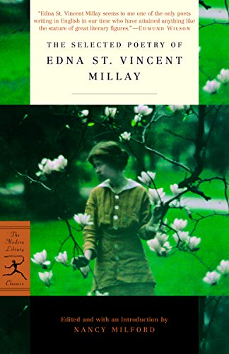 Edna St Vincent Millay The Selected Poetry Of Edna St. Vincent Millay Revised