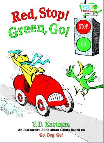 P. D. Eastman Red Stop! Green Go! An Interactive Book Of Colors