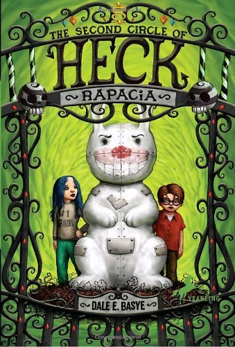 Dale E. Basye Rapacia The Second Circle Of Heck