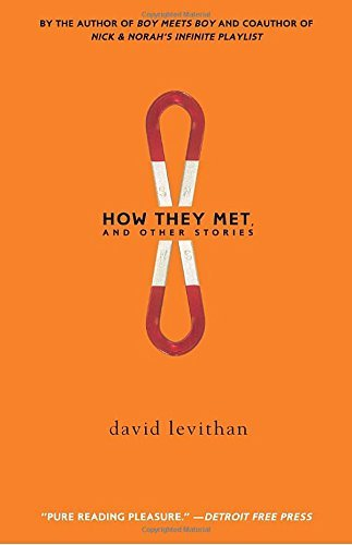 David Levithan How They Met And Other Stories