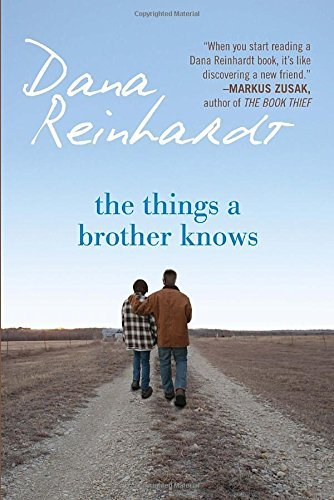 Dana Reinhardt The Things A Brother Knows