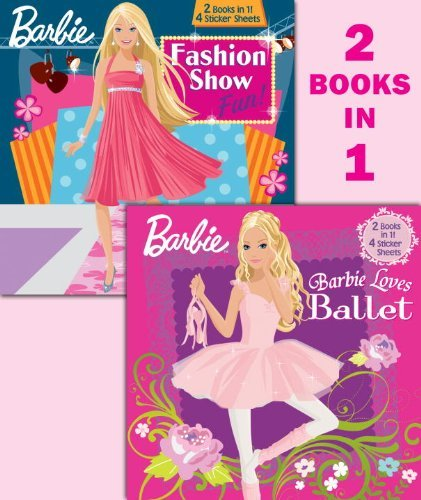 Golden Books Barbie Loves Ballet Barbie Fashion Show Fun! [with