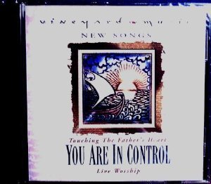 Vineyard Music Touching The Father's Heart #33 You Are In Contro
